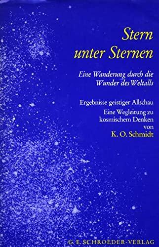 Stern unter Sternen: K. O. Schmidt