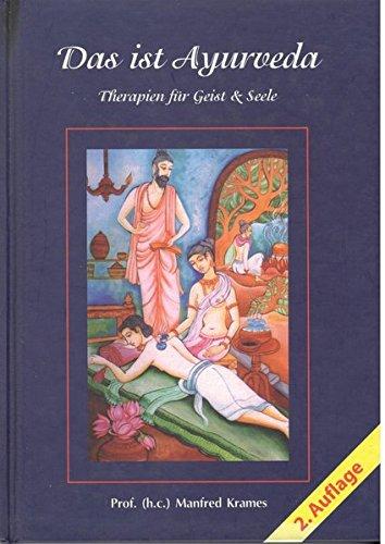 9783895751431: Das ist Ayurveda: Therapien für Geist & Seele
