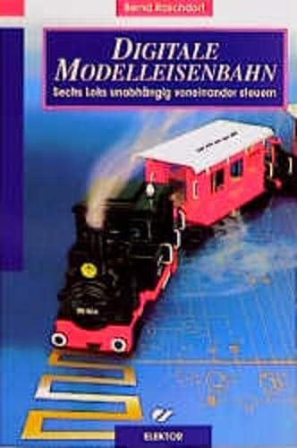 9783895760761: Digitale Modelleisenbahn: Sechs Loks unabh�ngig voneinander steuern