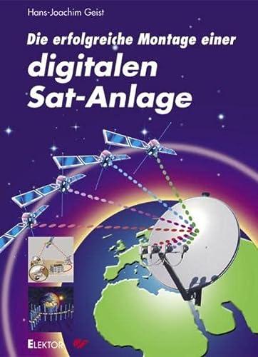 9783895761393: Die erfolgreiche Montage einer digitalen Sat-Anlage.