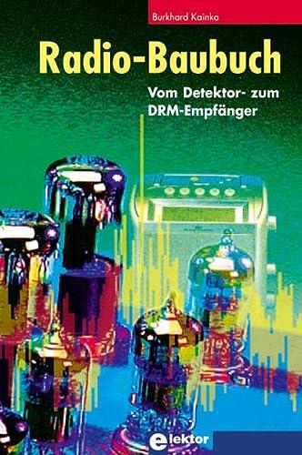 Radio-Baubuch: Vom Detektor- zum DRM-Empfänger [Jan 16,