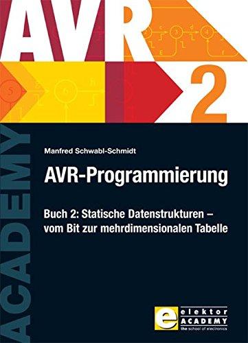 AVR-Programmierung 2: Manfred Schwabl-Schmidt