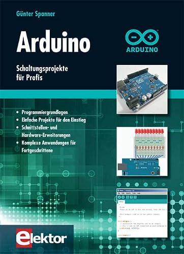 9783895762574: Arduino: Schaltungsprojekte für Profis