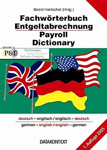 9783895773327: Fachwörterbuch Entgeltabrechnung - Payroll Dictionary