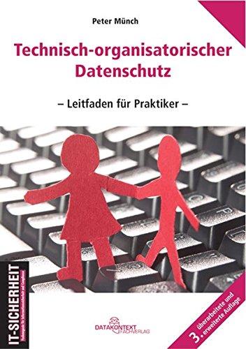 9783895774874: Technisch-organisatorischer Datenschutz: Leitfaden für Praktiker