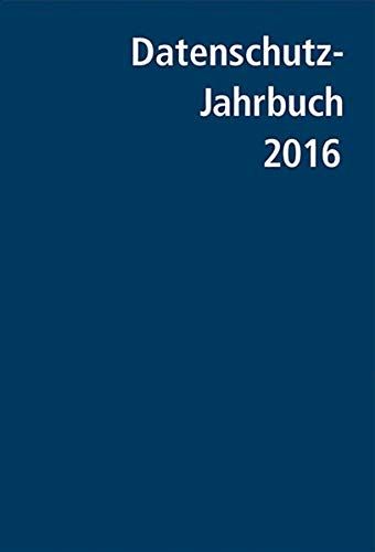 9783895777561: Datenschutz-Jahrbuch 2016