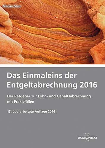 Einmaleins der Entgeltabrechnung 2016: Markus Stier
