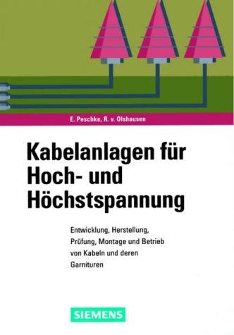 Kabelanlagen für Hoch- und Höchstspannung: Egon Peschke