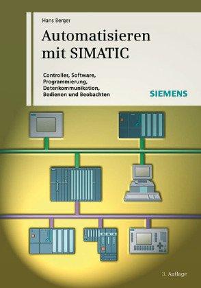 9783895781322: Automatisierien Mit Simatic S7- Integriertes Automatisieren Mit Simatic S7-300/400