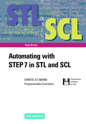 9783895781407: Automating with STEP 7 in STL and SCL: SIMATIC S7 300/400 Programmable Controllers