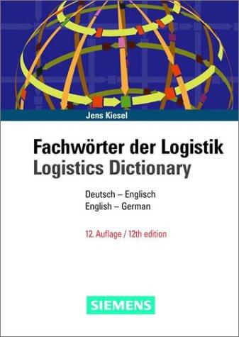 9783895781674: Logistics Dictionary: Fachworter Der Logistik