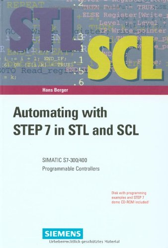 9783895781698: Automating with STEP 7 in STL and SCL: SIMATIC S7-300/400 Programmable Controllers
