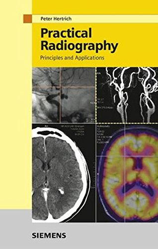 9783895782107: Practical Radiography: Principles and Applications