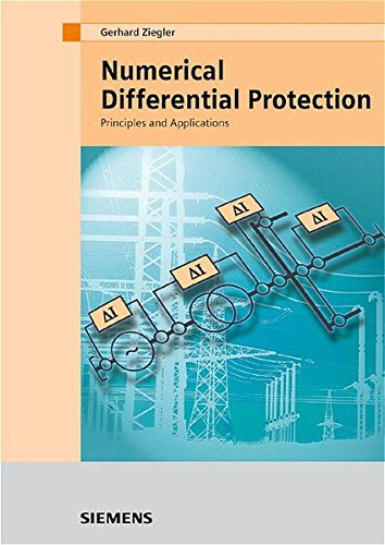 9783895782343: Numerical Differential Protection: Principles and Applications