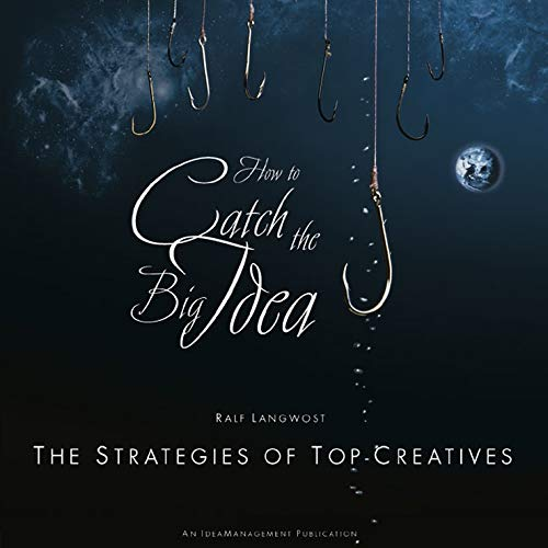 9783895782381: How to catch the Big Idea. Englische Ausgabe: The Strategies of the Top-Creatives