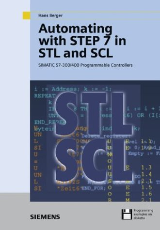 9783895782435: Automating with Step 7 in STL and SCL: Programmable Controllers SIMATIC S7-300/400