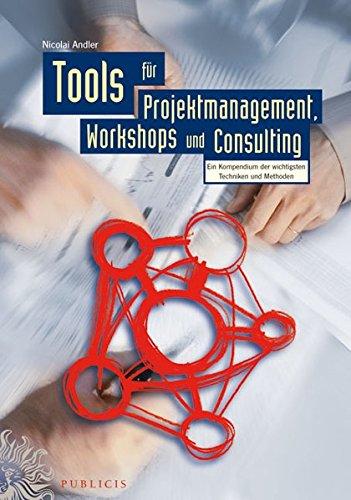 9783895782640: Tools für Projektmanagement, Workshops und Consulting (German Edition)
