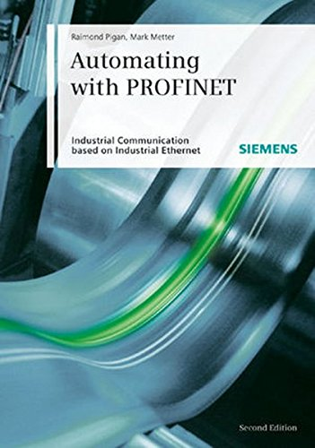 9783895782947: Automating with PROFINET: Industrial Communication Based on Industrial Ethernet