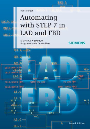 9783895782978: Automating with STEP 7 in LAD and FBD