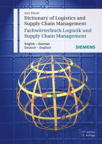 9783895783128: Dictionary of Logistics and Supply Chain Management / Fachwörterbuch Logistik und Supply Chain Management