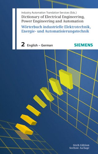 9783895783142: Dictionary of Electrical Engineering, Power Engineering and Automation / Wörterbuch Elektrotechnik, Energie- und Automatisierungstechnik (Pt. 2)