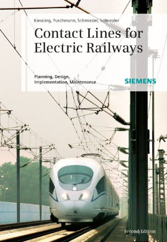 9783895783227: Contact Lines for Electrical Railways: Planning, Design, Implementation, Maintenance