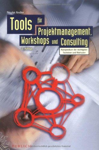 9783895783340: Tools für Projektmanagement, Workshops und Consulting (German Edition)