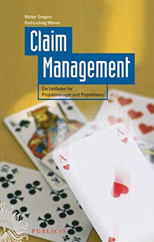 9783895783357: Claim Management: Ein Leitfaden Fur Projektmanager Und Projektteam (German Edition)