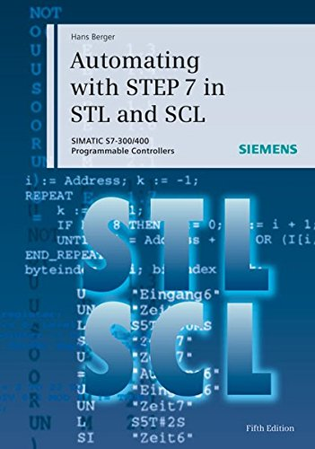 9783895783418: Automating with STEP 7 in STL and SCL: SIMATIC S7-300/400 Programmable Controllers