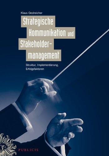 9783895783586: Strategische Kommunikation Und Stakeholdermanagement: Struktur, Implementierung, Erfolgsfaktoren (German Edition)