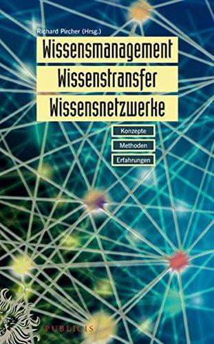 9783895783609: Wissensmanagement, Wissenstransfer und Wissensnetzwerke: Konzepte, Methoden und Erfahrungen