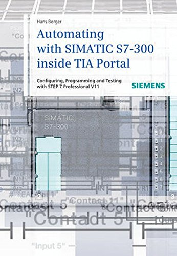 Automating With SIMATIC S7-300 Inside TIA Portal: Hans Berger (author)