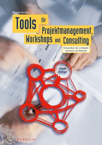9783895783982: Tools für Projektmanagement, Workshops und Consulting (German Edition)