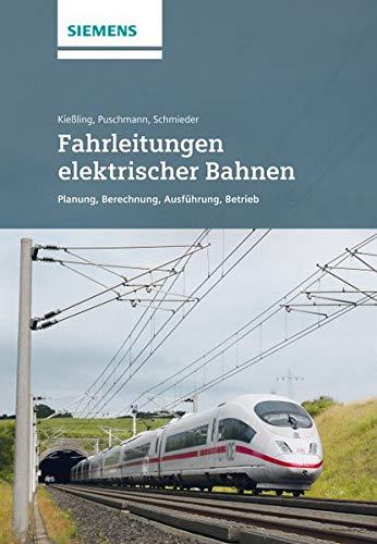 Fahrleitungen elektrischer Bahnen: Friedrich Kiessling, Rainer