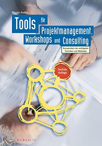 Tools für Projektmanagement, Workshops und Consulting: Nicolai Andler