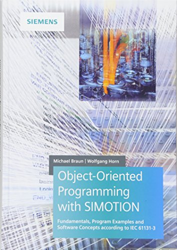 9783895784569: Object-Oriented Programming with SIMOTION: Fundamentals, Program Examples and Software Concepts According to IEC 61131-3