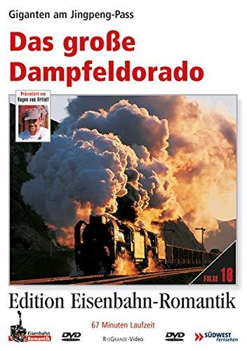 9783895807350: Das große Dampfeldorado - Giganten Am Jingpeng-Pass -Edition Eisenbahn-Romantik - Rio Grande [Alemania] [DVD]
