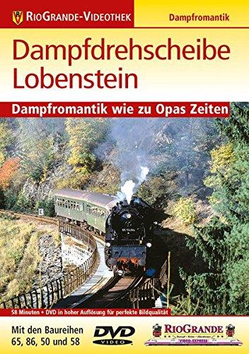 9783895807510: Dampfdrehscheibe Lobenstein - Dampfromantik wie zu Opas Zeiten [Alemania] [DVD]