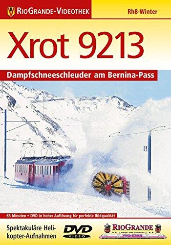 9783895807527: Xrot 9213 - Dampfschneeschleuder am Bernina-Pass [Alemania] [DVD]