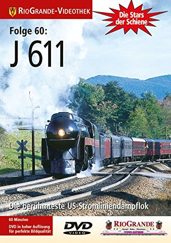 9783895808159: Die beruehmteste US-Stromliniendampflok - J 611