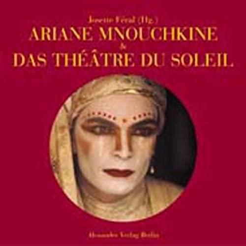 9783895810435: Ariane Mnouchkine und das Theatre du Soleil