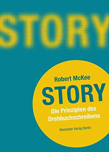 9783895810459: Story: Die Prinzipien des Drehbuchschreibens