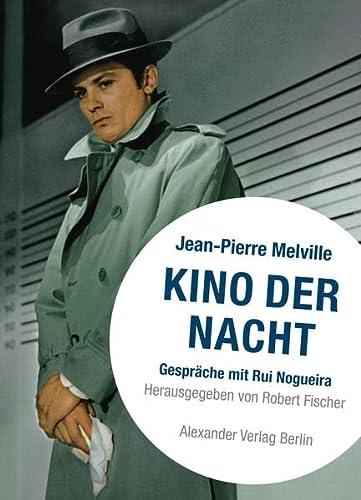 9783895810756: Kino der Nacht: Gespräche mit Jean-Pierre Melville (German Edition)