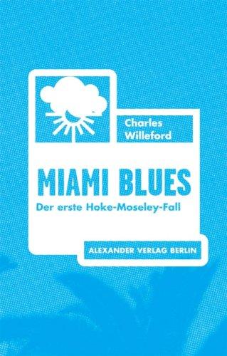 9783895810770: Miami Blues: Der erste Hoke-Moseley-Fall