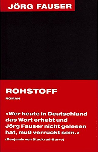 9783895811142: Rohstoff: J�rg Fauser Edition Band 2