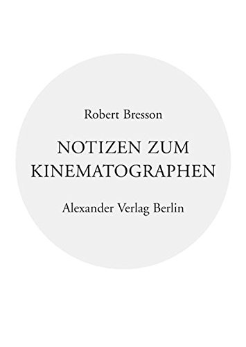 9783895811739: Notizen zum Kinematographen (German Edition)
