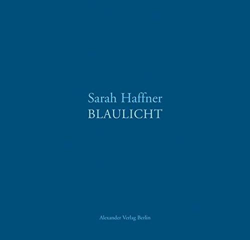9783895812200: Blaulicht: Bilder, Zeichnungen, Texte