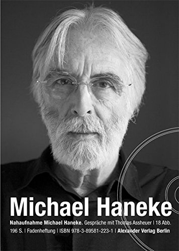 9783895812231: NAHAUFNAHME Michael Haneke: Gespraeche mit Thomas Assheuer (German Edition)