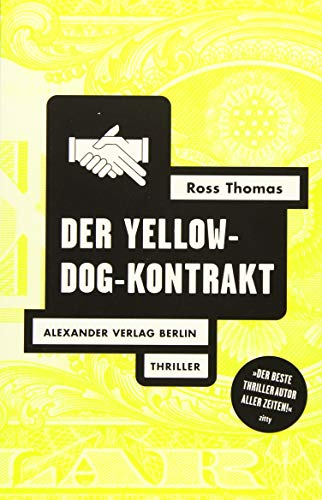 DER YELLOW-DOG-KONTRAKT. Thriller.
