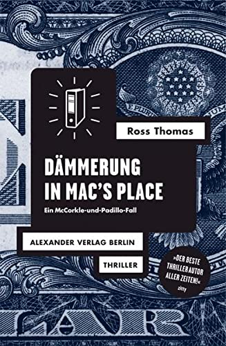 DÄMMERUNG IN MAC S PLACE. Ein McCorkle-undPadillo-Fall. Thriller.